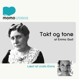 Emma Gad: Takt og tone