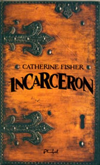 Catherine Fisher: Incarceron