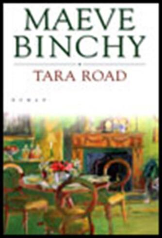 Maeve Binchy: Tara Road