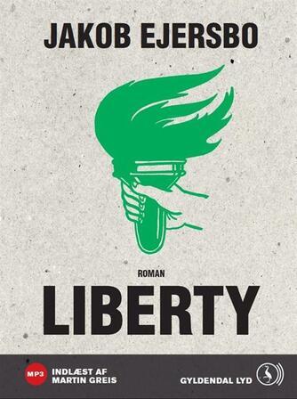 Jakob Ejersbo: Liberty