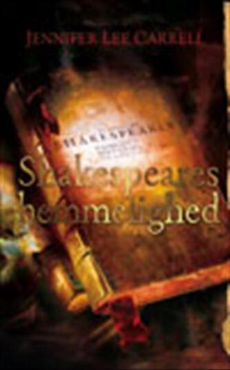 Jennifer Lee Carrell: Shakespeares hemmelighed