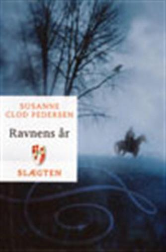 Susanne Clod Pedersen: Ravnens år