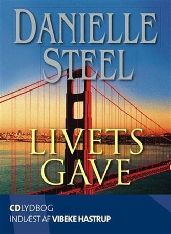 Danielle Steel: Livets gave