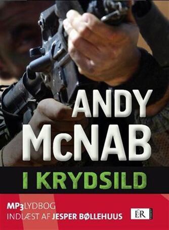 Andy McNab: I krydsild