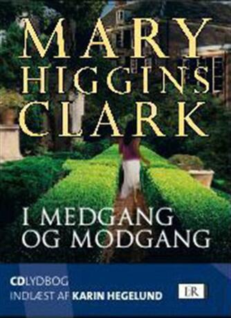 Mary Higgins Clark: I medgang og modgang