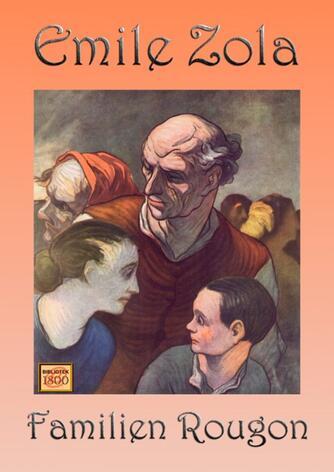 Émile Zola: Familien Rougon