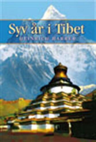 Heinrich Harrer: Syv år i Tibet