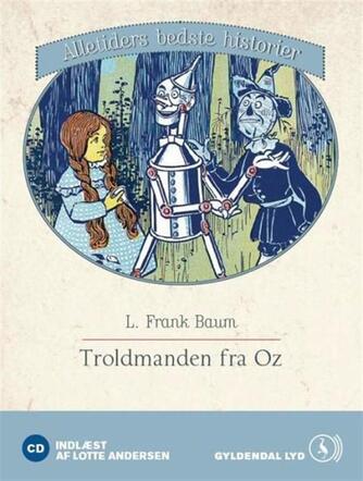 L. Frank Baum: Troldmanden fra Oz