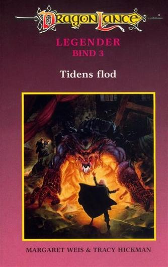 Margaret Weis, Tracy Hickman: Tidens flod