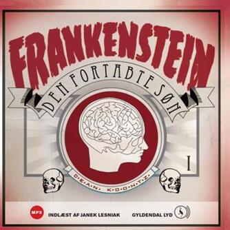 Dean R. Koontz: Frankenstein. Bind 1, Den fortabte søn