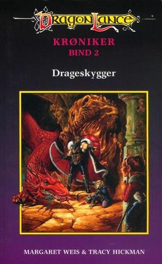 Margaret Weis: Drageskygger