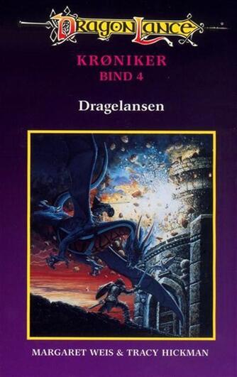 Margaret Weis, Tracy Hickman: Dragelansen