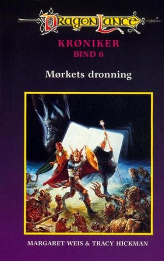 Margaret Weis, Tracy Hickman: Mørkets Dronning