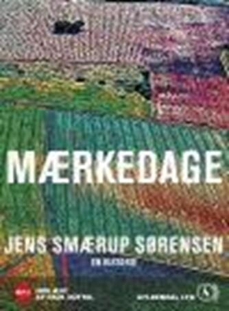 Jens Smærup Sørensen: Mærkedage