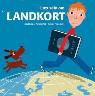 Erik Bjerre, Pernille Pind: Læs selv om landkort