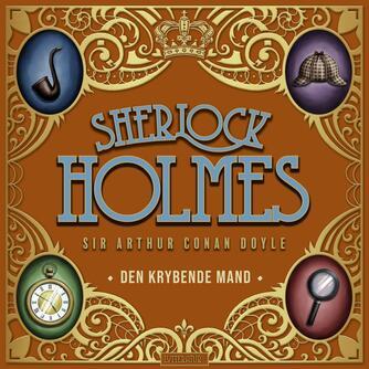 A. Conan Doyle: Den krybende mand og andre noveller