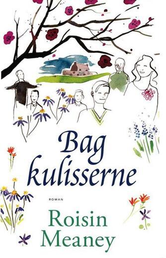 Roisin Meaney: Bag kulisserne