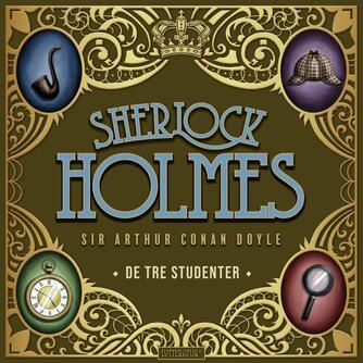 A. Conan Doyle: De tre studenter og andre noveller