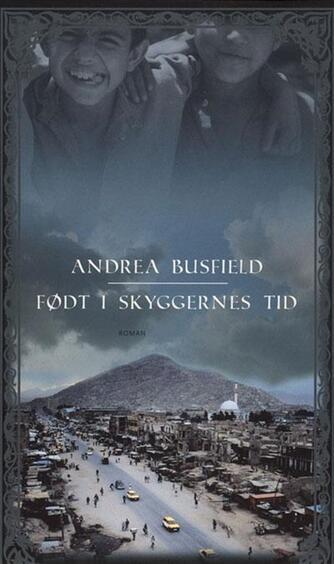 Andrea Busfield: Født i skyggernes tid