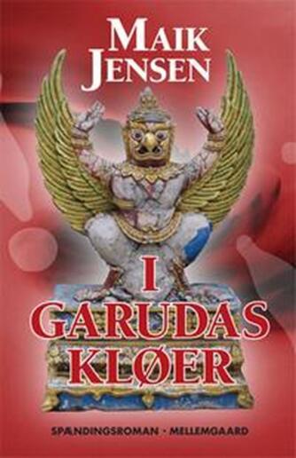 Maik Jensen (f. 1962): I Garudas kløer