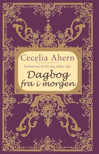 Cecelia Ahern: Dagbog fra i morgen