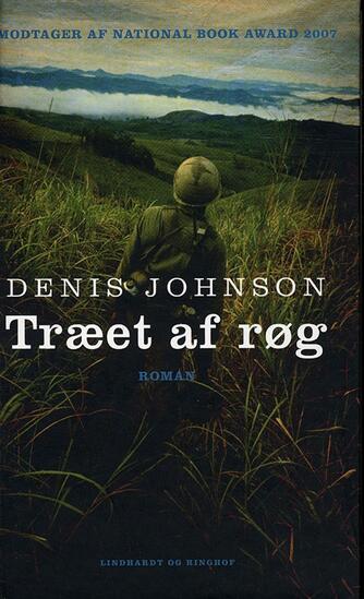 Denis Johnson: Træet af røg : roman