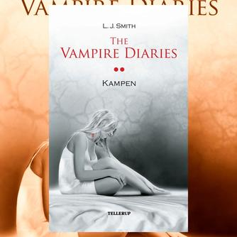 L. J. Smith: The vampire diaries. Bind 2, Kampen