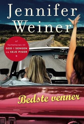 Jennifer Weiner: Bedste venner : roman