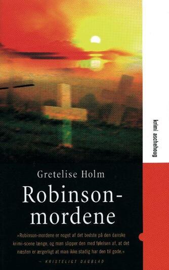 Gretelise Holm (f. 1946): Robinsonmordene : krimi