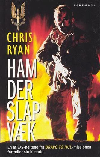 Chris Ryan (f. 1961): Ham der slap væk