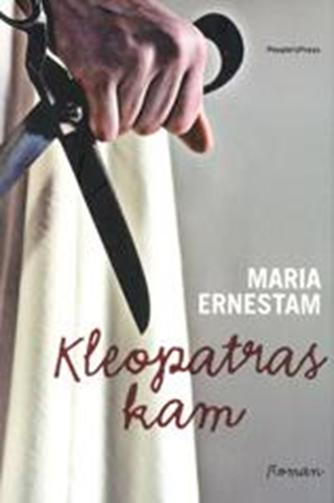 Maria Ernestam: Kleopatras kam