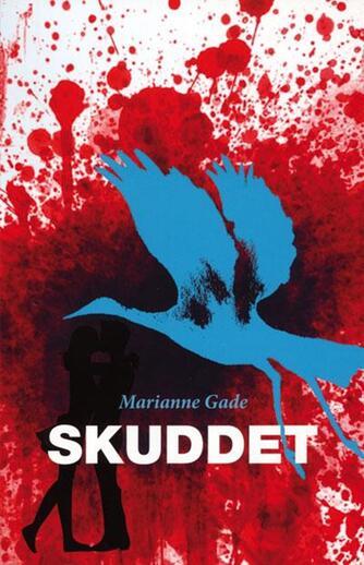 Marianne Gade: Skuddet