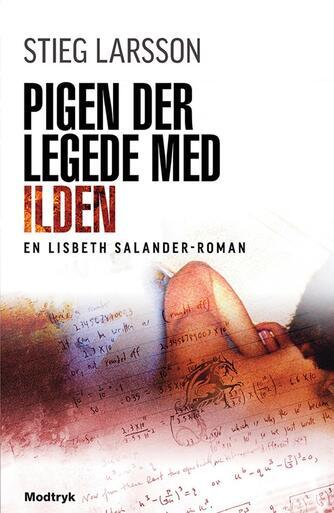 Stieg Larsson: Pigen der legede med ilden
