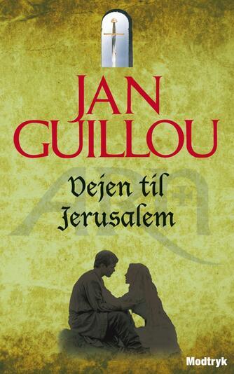 Jan Guillou: Vejen til Jerusalem