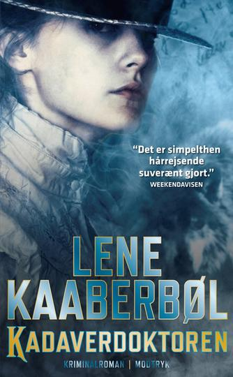 Lene Kaaberbøl: Kadaverdoktoren : kriminalroman