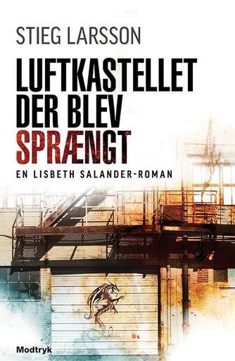 Stieg Larsson: Luftkastellet der blev sprængt