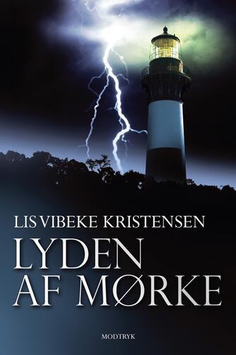 Lis Vibeke Kristensen (f. 1943): Lyden af mørke
