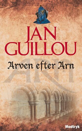 Jan Guillou: Arven efter Arn