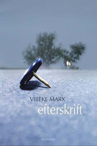 Vibeke Marx: Efterskrift