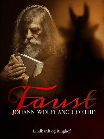Johann Wolfgang von Goethe: Faust : 1, 2