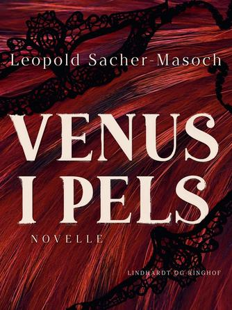 Leopold von Sacher-Masoch: Venus i pels