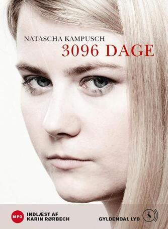 Natascha Kampusch: 3096 dage