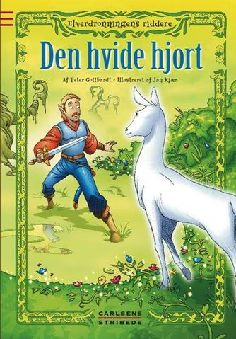 Peter Gotthardt: Den hvide hjort
