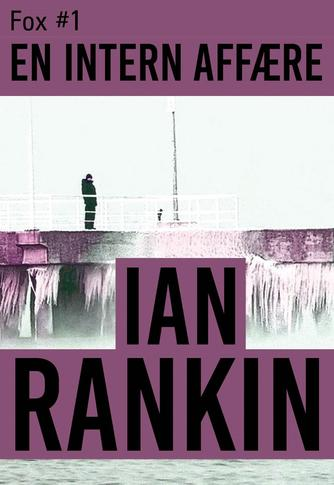 Ian Rankin: En intern affære