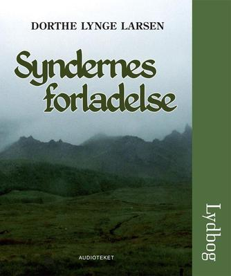 Dorthe Lynge Larsen: Syndernes forladelse