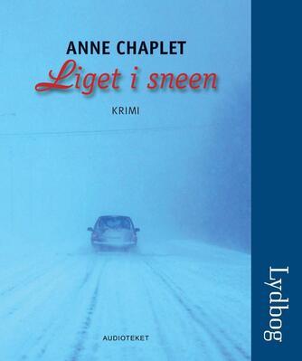 Anne Chaplet: Liget i sneen