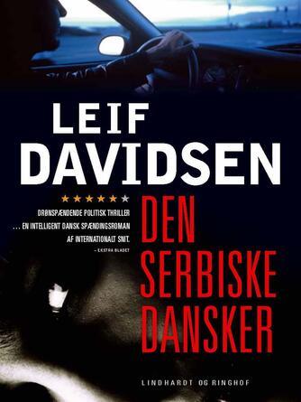Leif Davidsen: Den serbiske dansker : roman