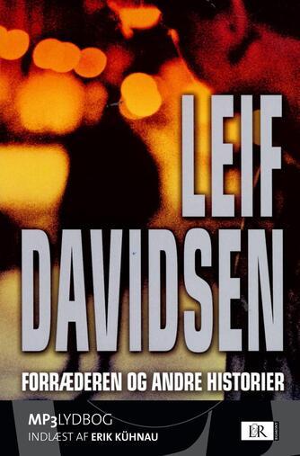 Leif Davidsen: Forræderen og andre historier