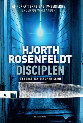 Michael Hjorth (f. 1963-05-13): Disciplen