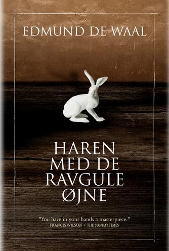 Edmund De Waal: Haren med de ravgule øjne